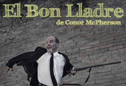 El Bon Lladre de Conor Mcpherson